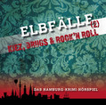 Elbfälle 2 - Kiez, Drugs & Rock´n`Roll